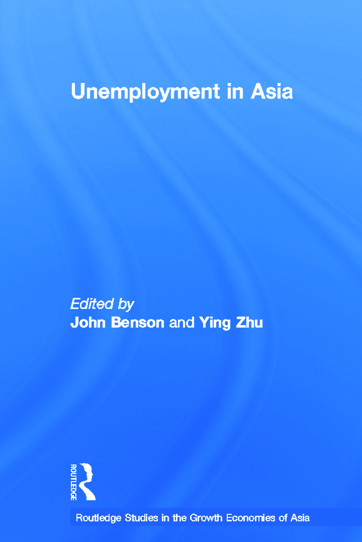 Unemployment in Asia: Organizational and Institutional Relationships, 1st Edition (Paperback) book cover