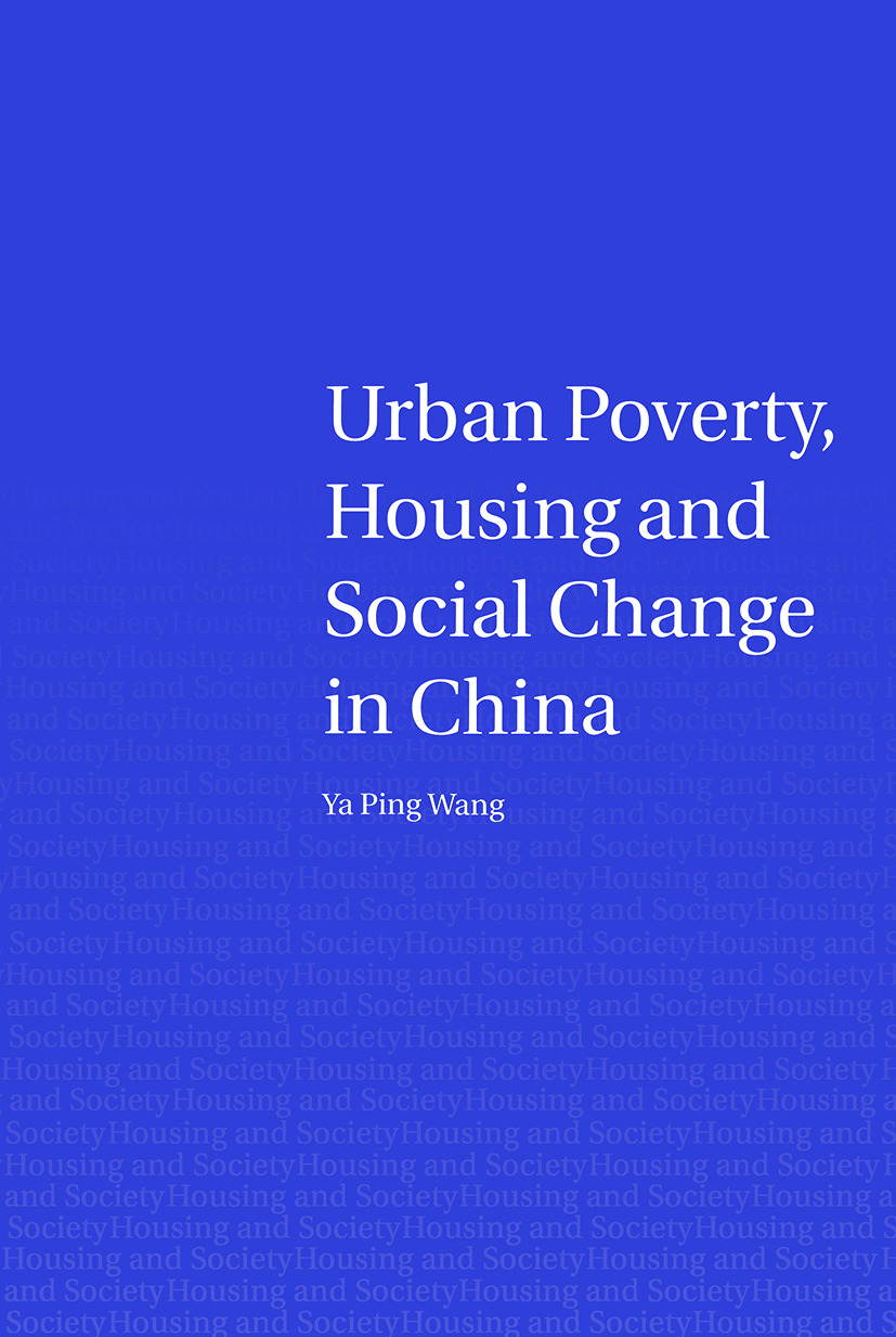 Urban Poverty, Housing and Social Change in China book cover