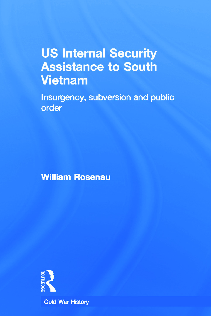 US Internal Security Assistance to South Vietnam: Insurgency, Subversion and Public Order (Paperback) book cover