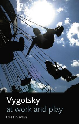 Vygotsky at Work and Play (Paperback) book cover