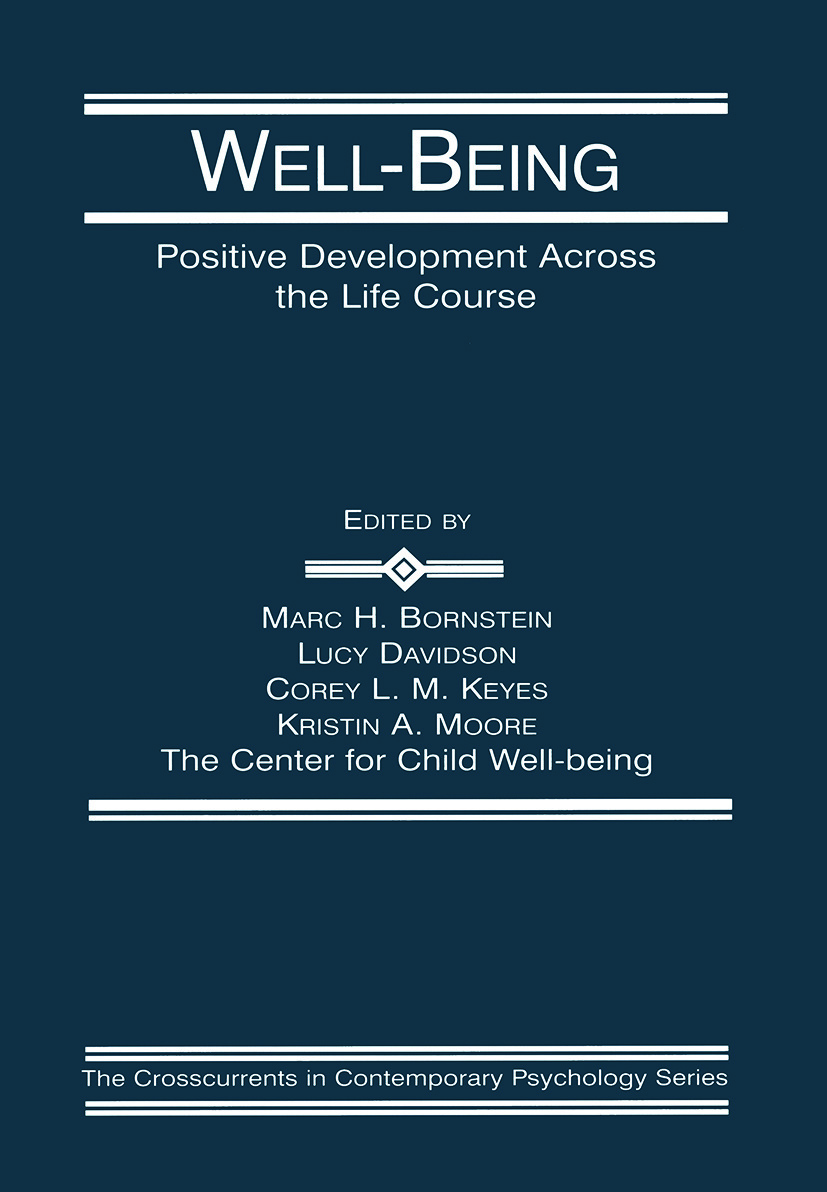 Well-Being: Positive Development Across the Life Course (e-Book) book cover