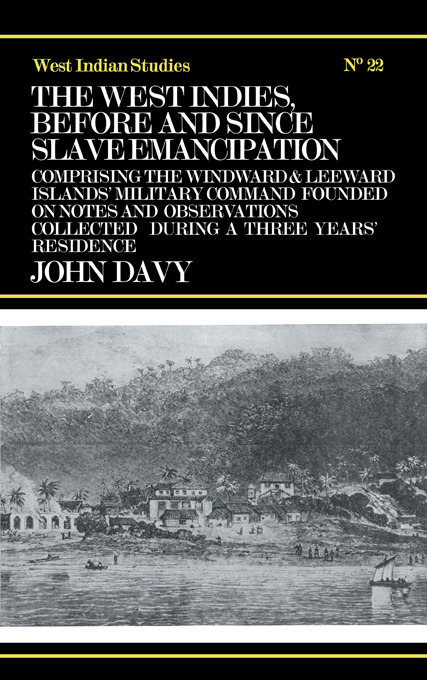 The West Indies Before and Since Slave Emancipation: Comprising the Windward and Leeward Islands' Military Command....., 1st Edition (Paperback) book cover