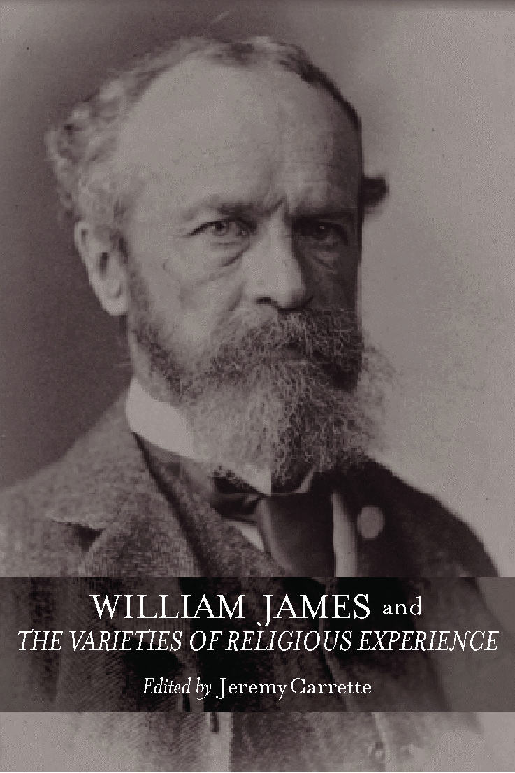 William James and The Varieties of Religious Experience: A Centenary Celebration (Paperback) book cover
