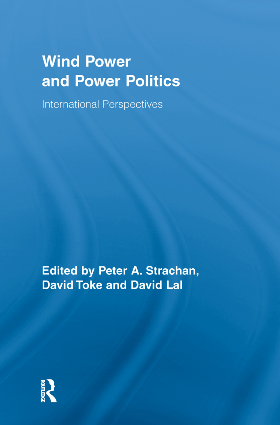 Wind Power and Power Politics: International Perspectives (Paperback) book cover