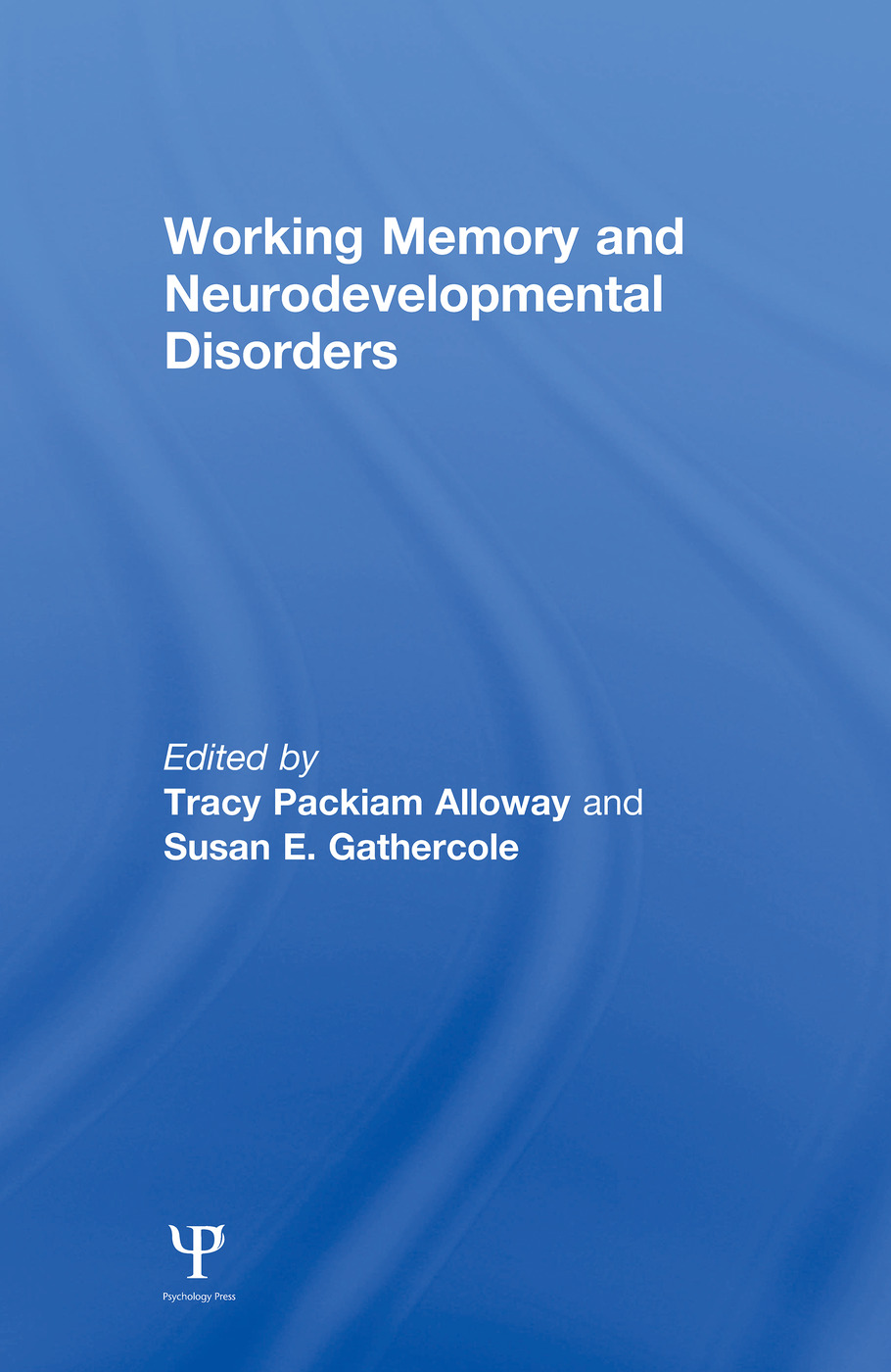 Working Memory and Neurodevelopmental Disorders (e-Book) book cover