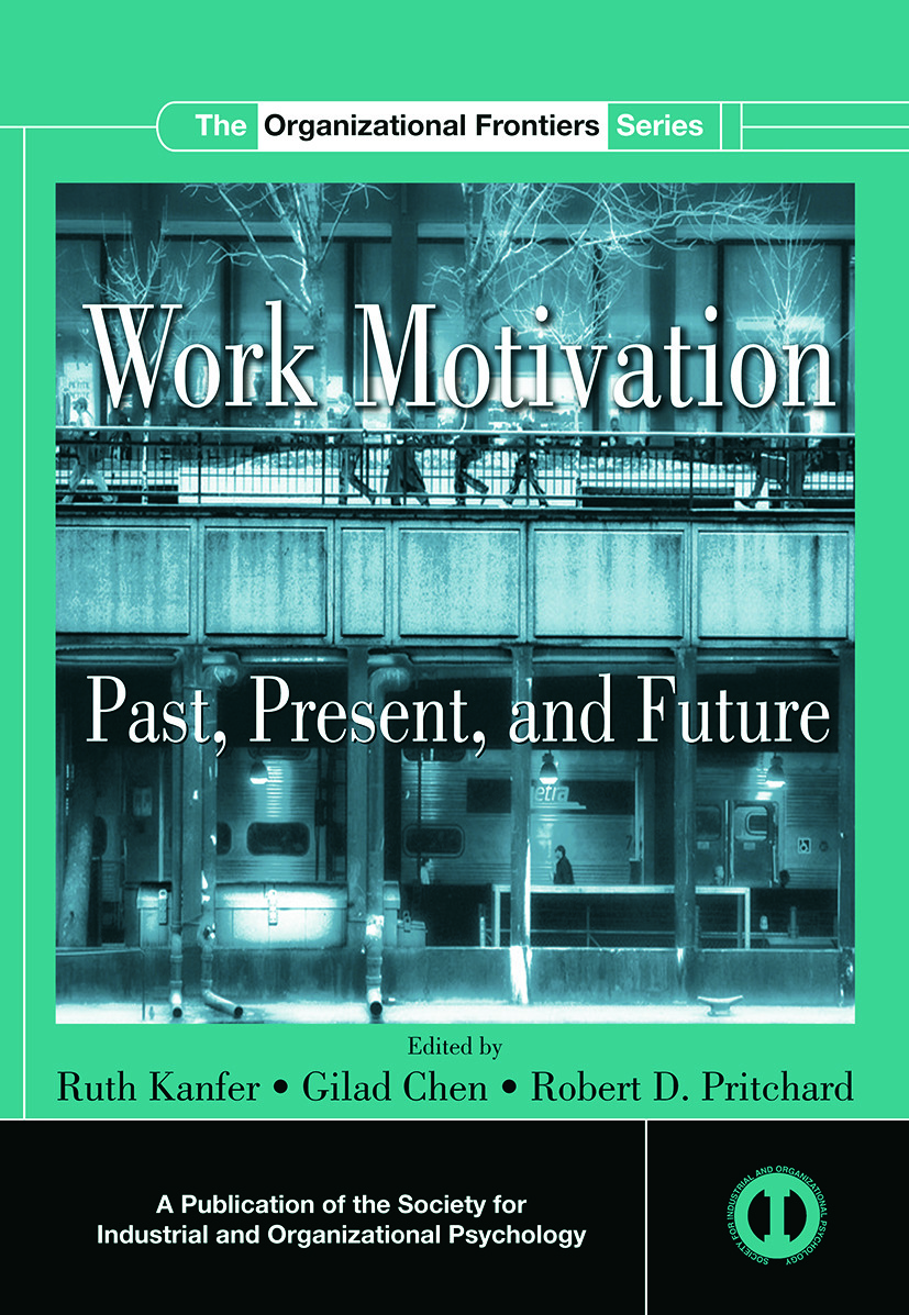 Work Motivation: Past, Present and Future (e-Book) book cover