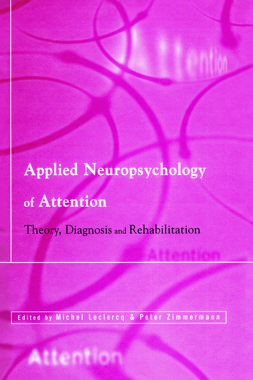Applied Neuropsychology of Attention: Theory, Diagnosis and Rehabilitation (Paperback) book cover