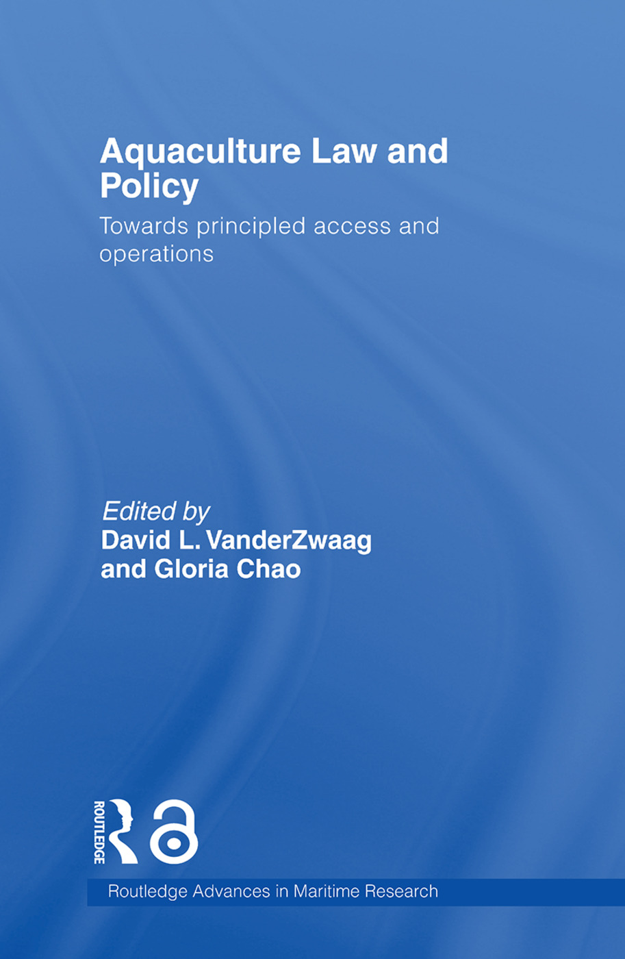 Aquaculture Law and Policy: Towards principled access and operations book cover