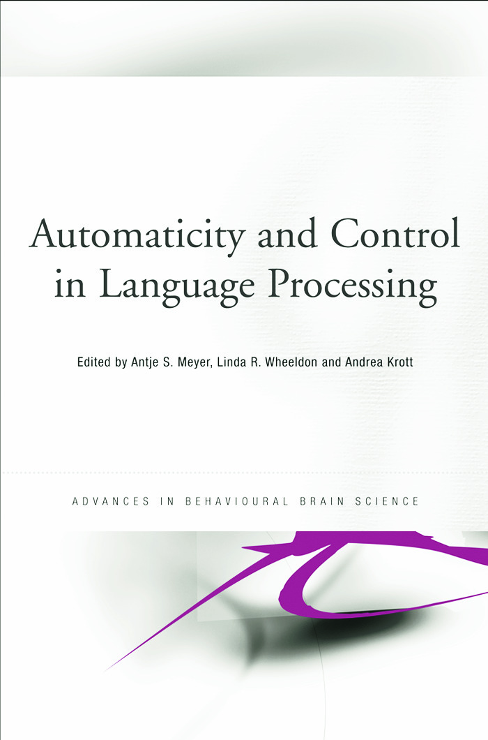 Automaticity and Control in Language Processing (Paperback) book cover