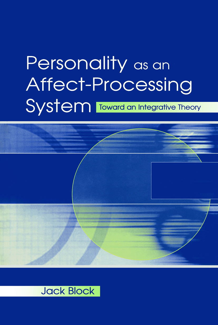 Personality as an Affect-processing System: Toward An Integrative Theory (Paperback) book cover