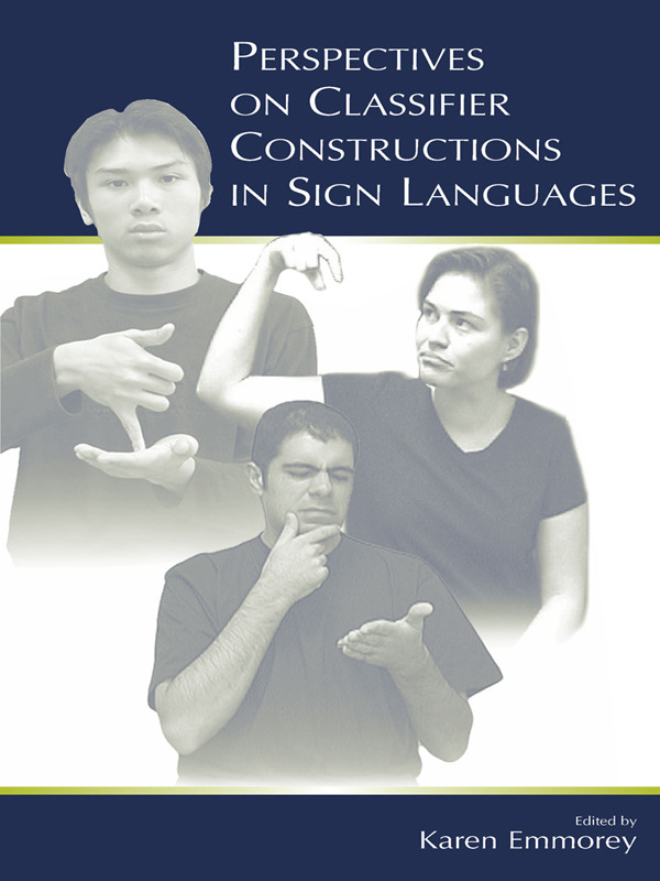 Perspectives on Classifier Constructions in Sign Languages (Paperback) book cover