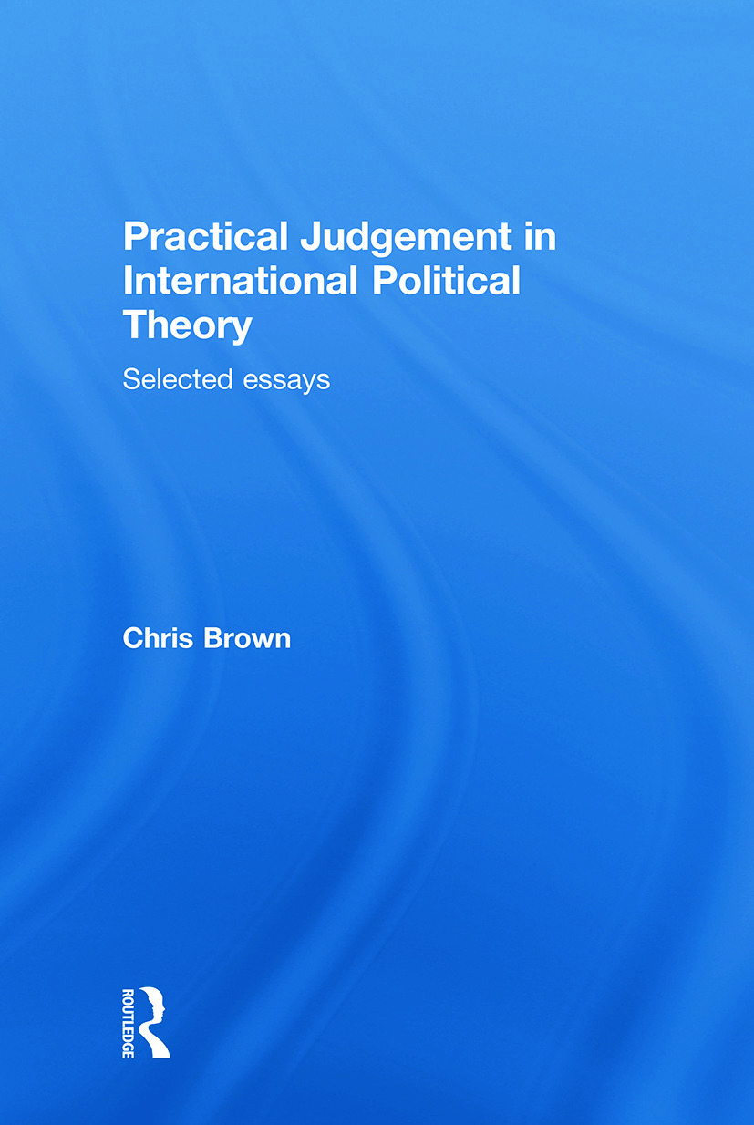 Practical Judgement in International Political Theory
