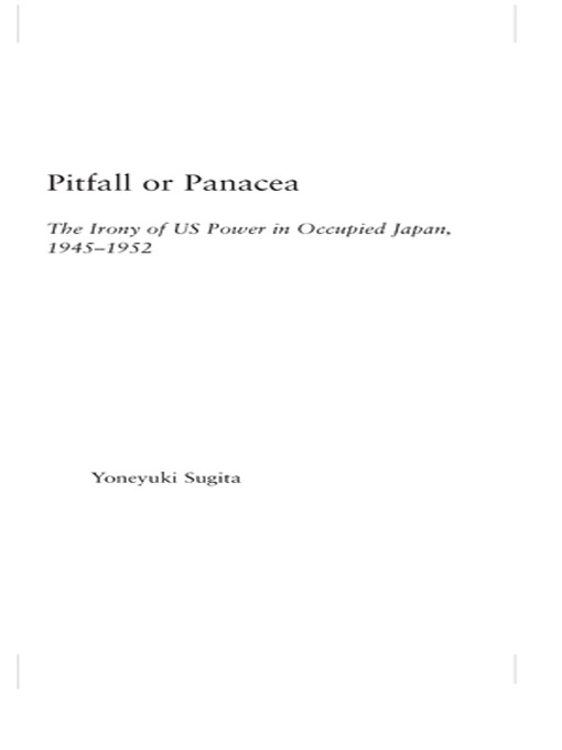 Pitfall or Panacea: The Irony of U.S. Power in Occupied Japan, 1945-1952 (Paperback) book cover