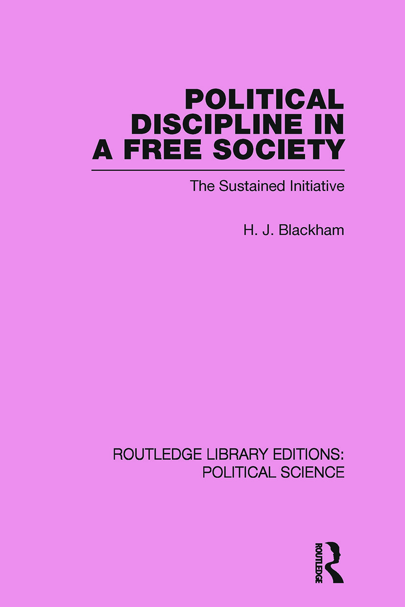 Political Discipline in a Free Society (Routledge Library Editions: Political Science Volume 40): 1st Edition (Paperback) book cover