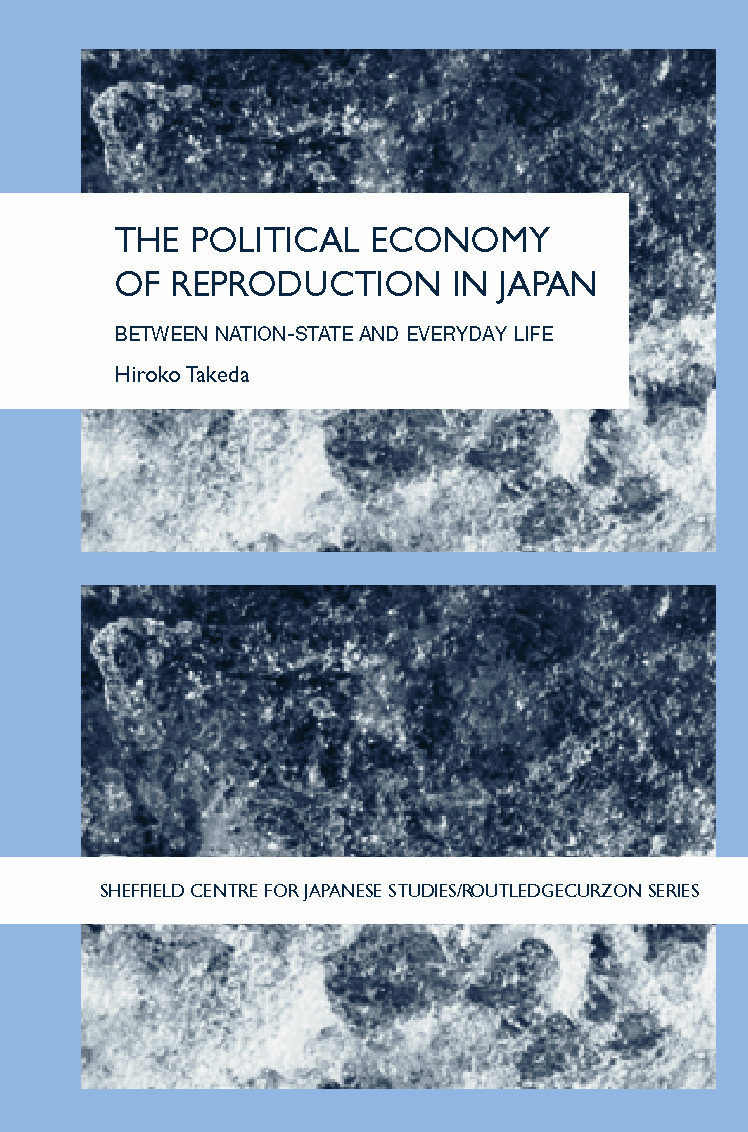 The Political Economy of Reproduction in Japan book cover