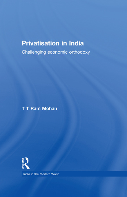 Privatisation in India: Challenging economic orthodoxy (Paperback) book cover