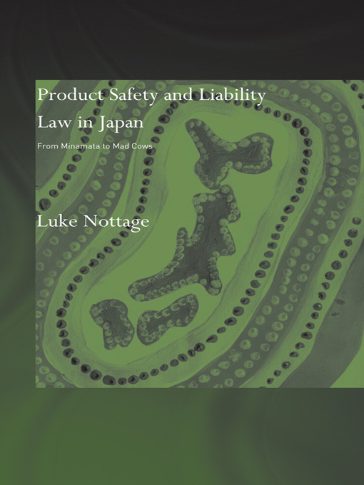 Product Safety and Liability Law in Japan: From Minamata to Mad Cows (Paperback) book cover