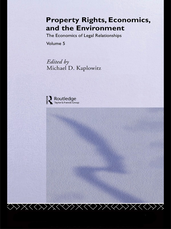 Property Rights, Economics and the Environment (Paperback) book cover