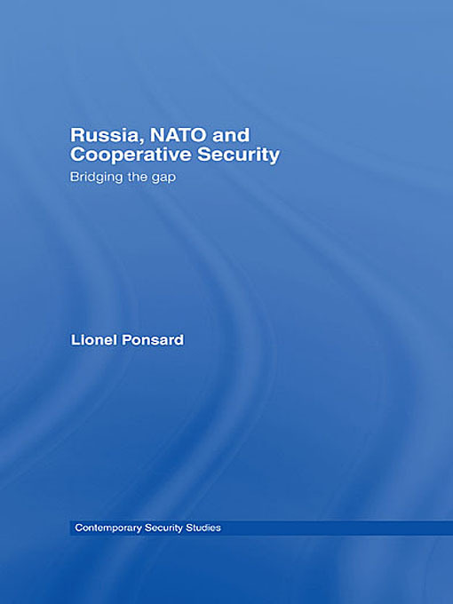 Russia, NATO and Cooperative Security: Bridging the Gap book cover