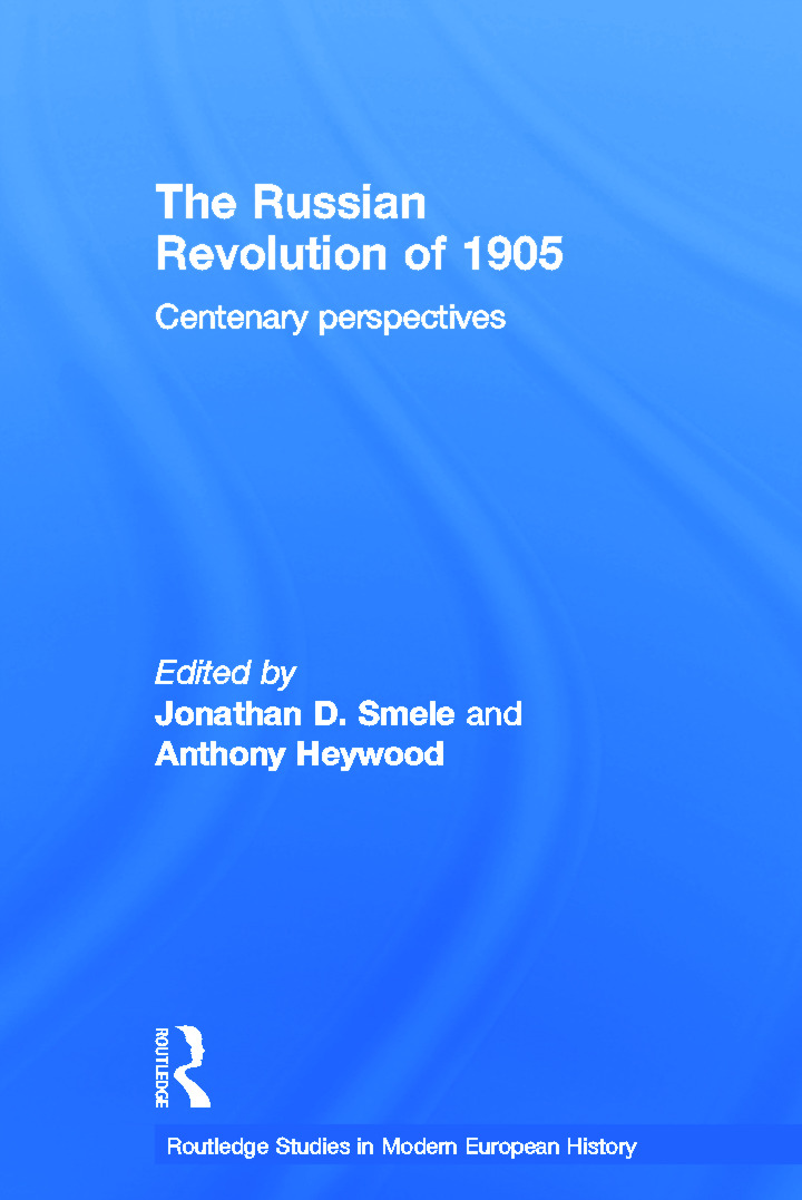 The Russian Revolution of 1905: Centenary Perspectives book cover