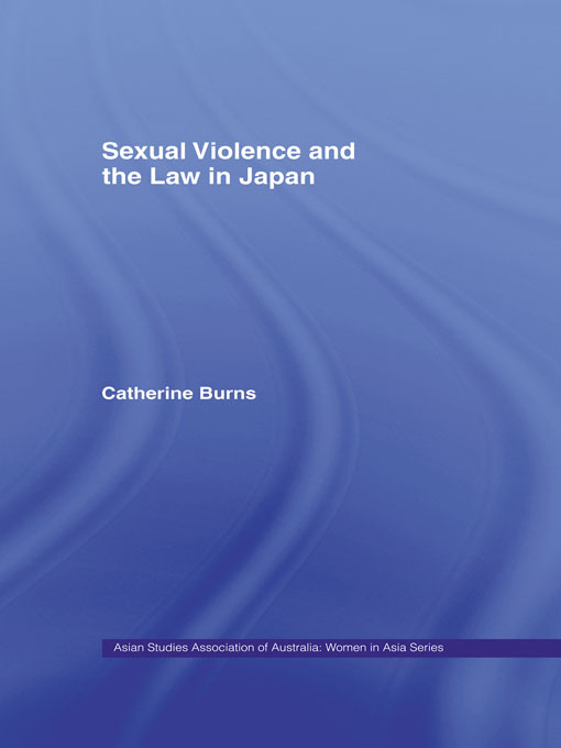 Sexual Violence and the Law in Japan: 1st Edition (Paperback) book cover