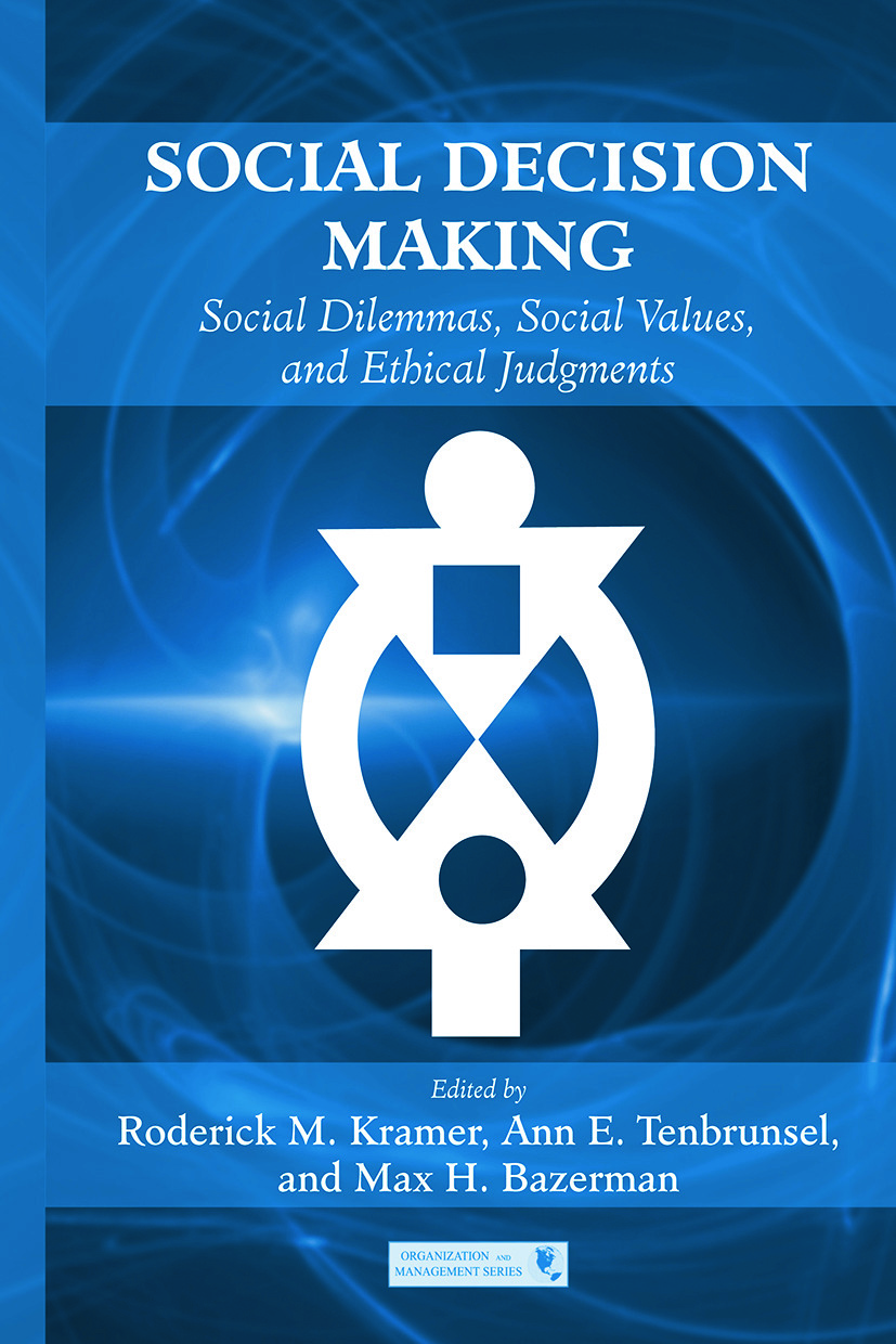 Social Decision Making: Social Dilemmas, Social Values, and Ethical Judgments book cover
