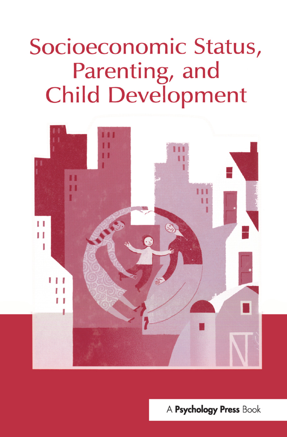 Socioeconomic Status, Parenting, and Child Development: 1st Edition (Paperback) book cover