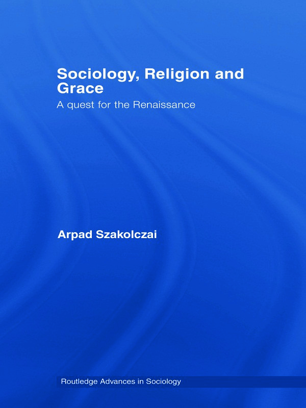 Sociology, Religion and Grace