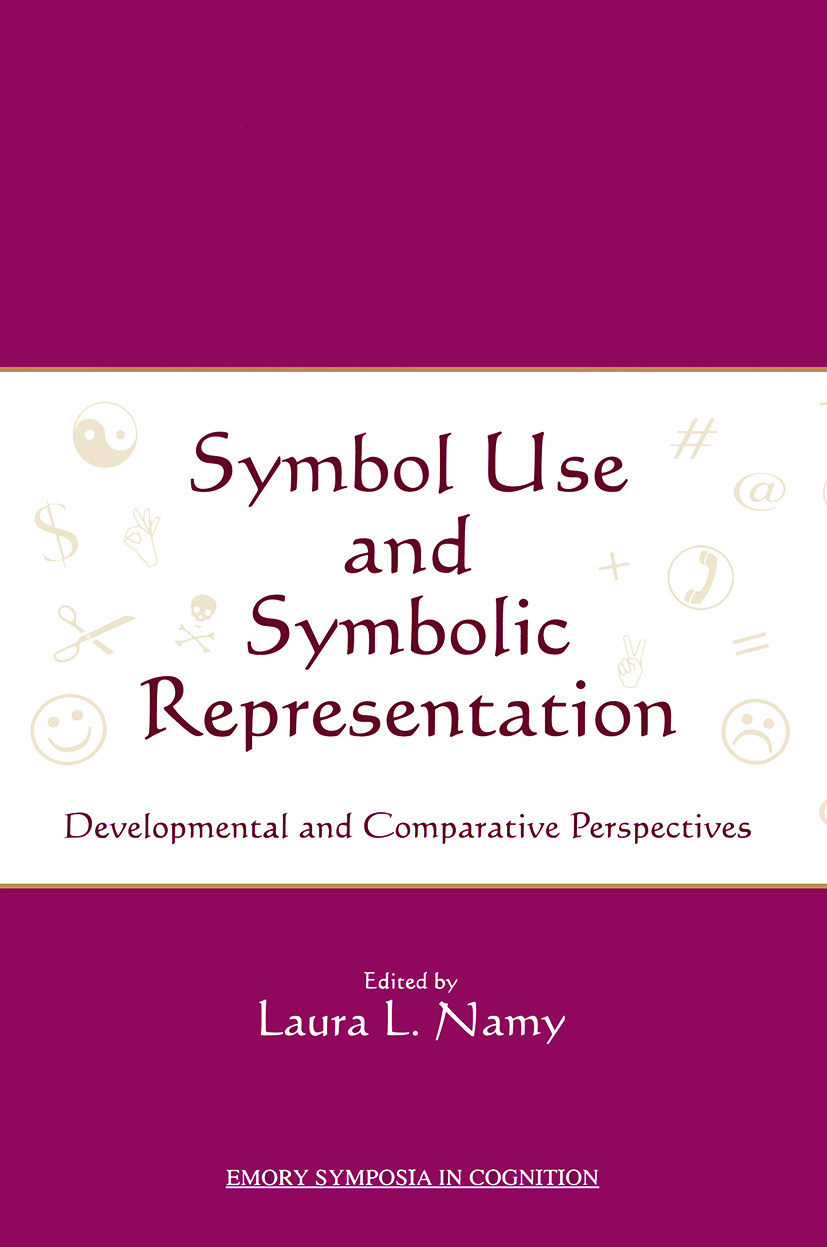 Symbol Use and Symbolic Representation: Developmental and Comparative Perspectives book cover
