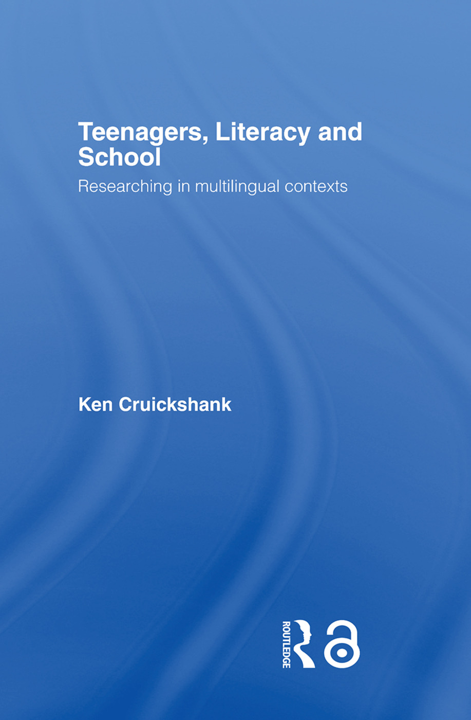 Teenagers, Literacy and School: Researching in Multilingual Contexts (Paperback) book cover