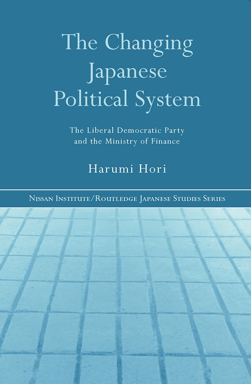 The Changing Japanese Political System: The Liberal Democratic Party and the Ministry of Finance (Paperback) book cover