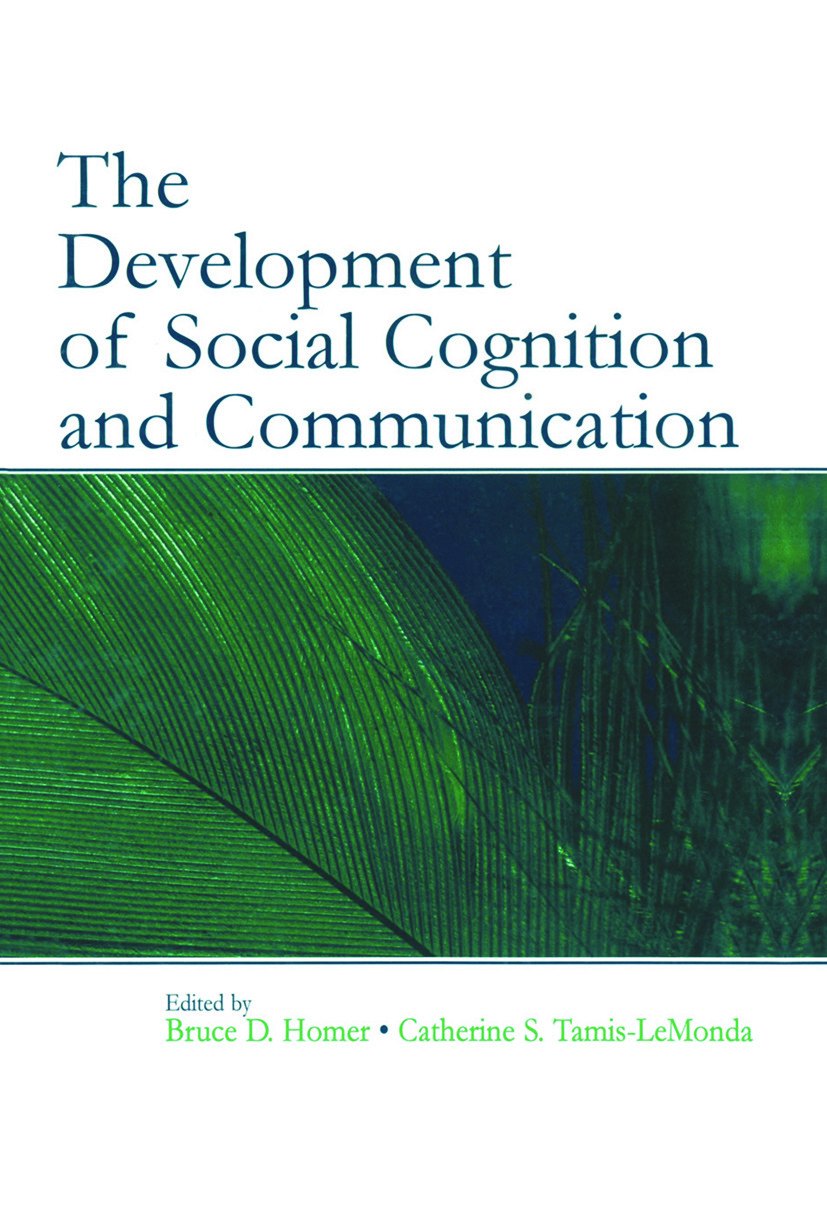 The Development of Social Cognition and Communication: 1st Edition (e-Book) book cover