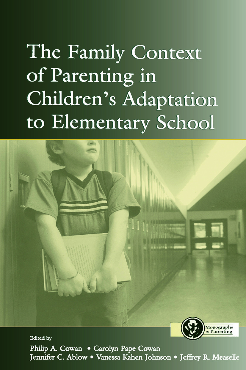 The Family Context of Parenting in Children's Adaptation to Elementary School (Paperback) book cover