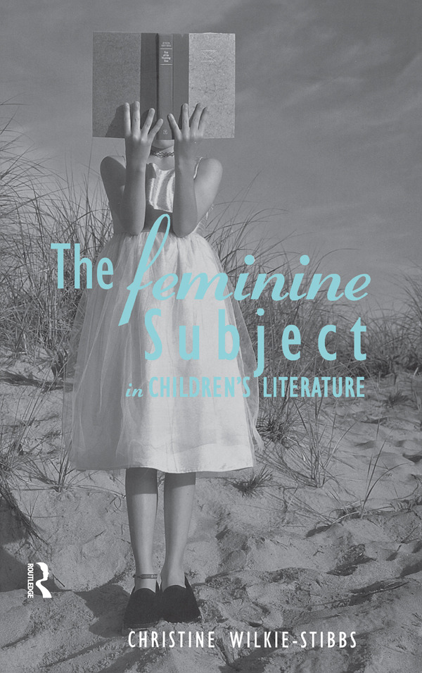 The Feminine Subject in Children's Literature (Paperback) book cover