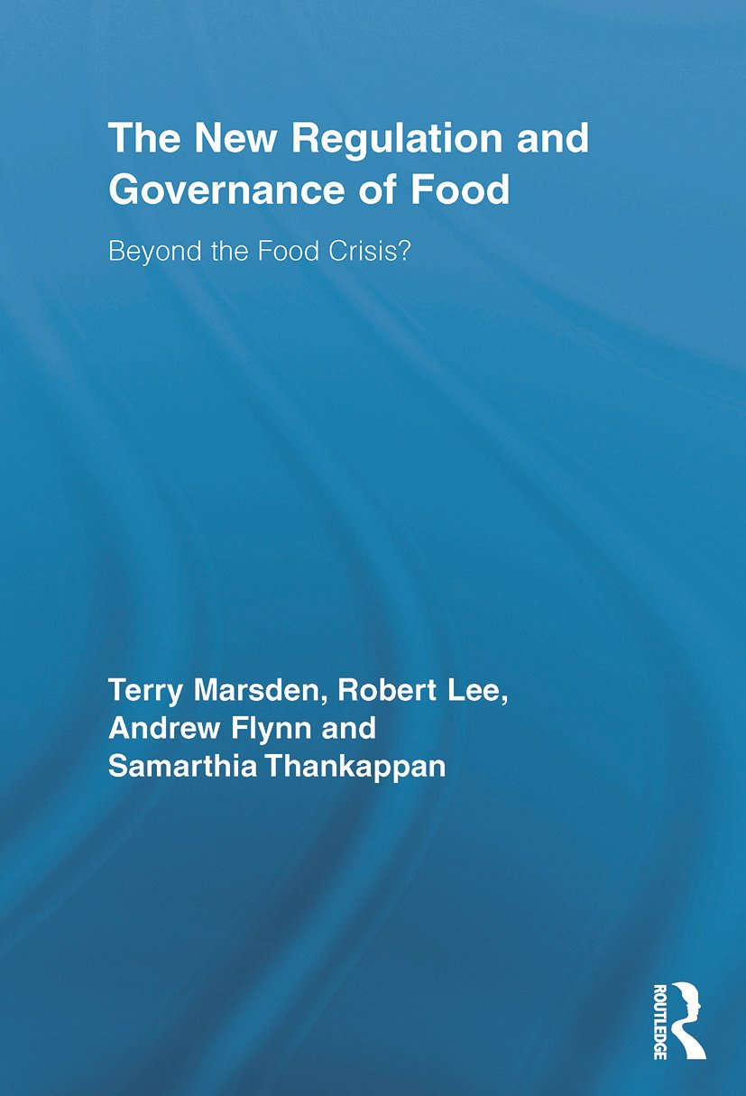 The New Regulation and Governance of Food: Beyond the Food Crisis? (Paperback) book cover