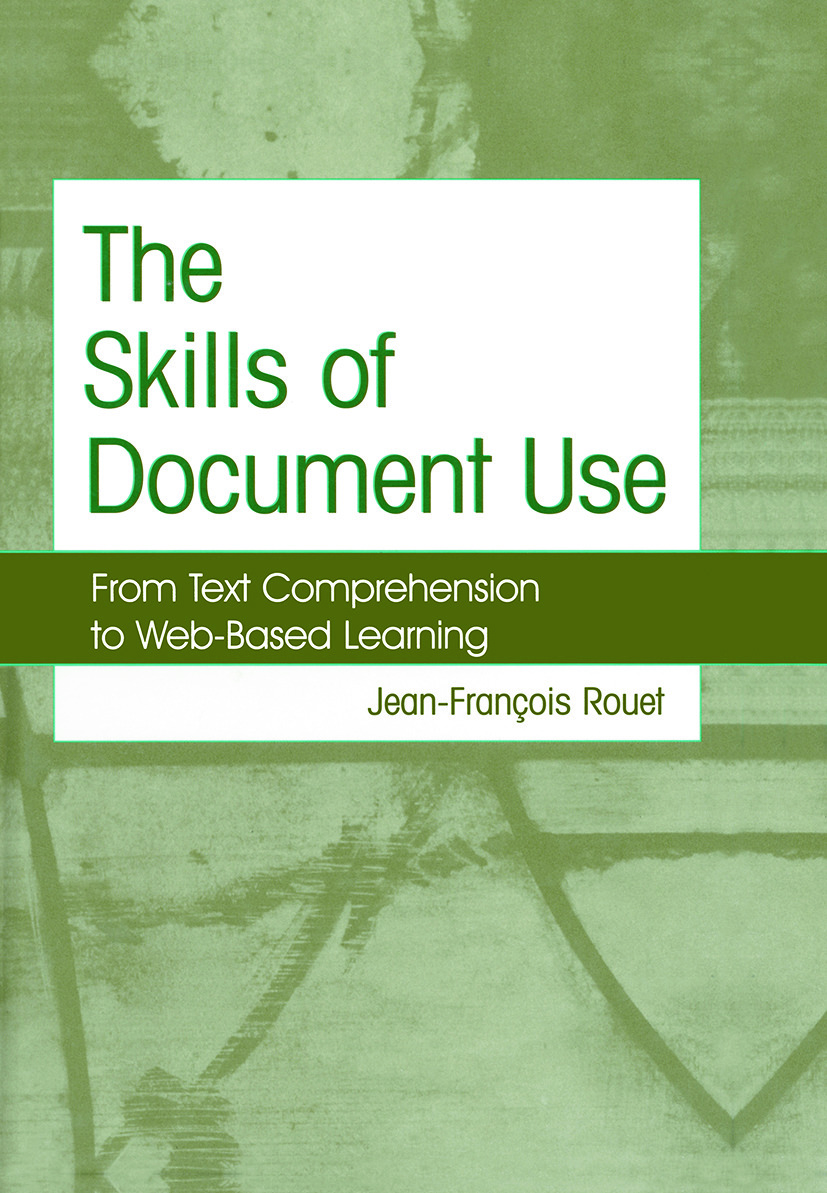 The Skills of Document Use: From Text Comprehension to Web-Based Learning (Paperback) book cover