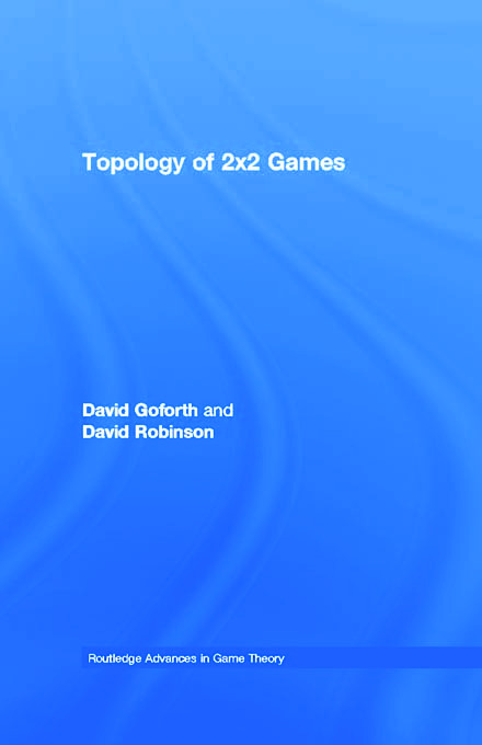 Topology of 2x2 Games: 1st Edition (Paperback) book cover