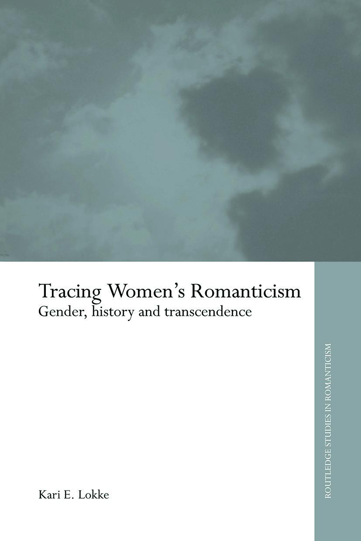 Tracing Women's Romanticism