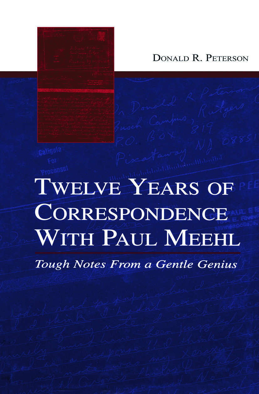 Twelve Years of Correspondence With Paul Meehl: Tough Notes From a Gentle Genius (Paperback) book cover
