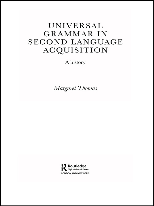 Universal Grammar in Second-Language Acquisition: A History book cover