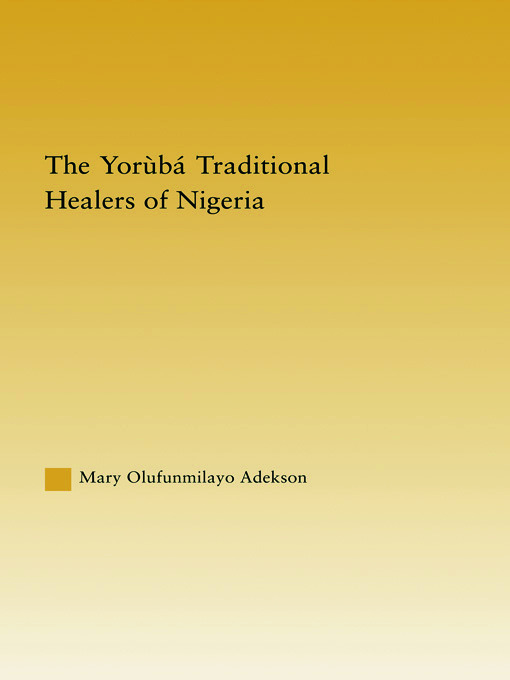 The Yoruba Traditional Healers of Nigeria (Paperback) book cover