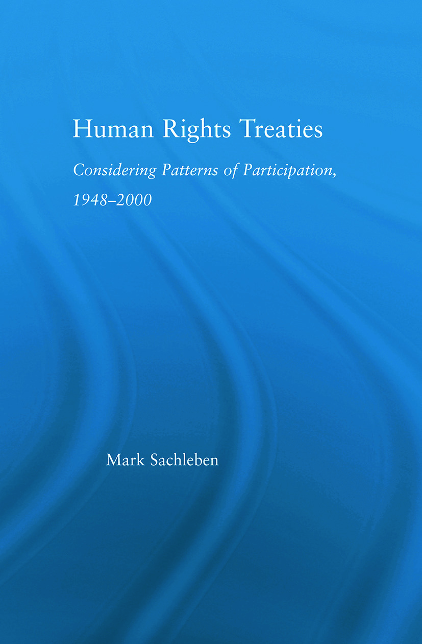 Human Rights Treaties: Considering Patterns of Participation, 1948-2000, 1st Edition (Paperback) book cover