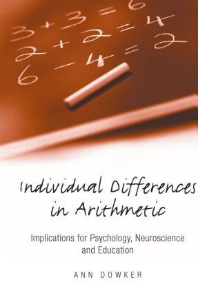 Individual Differences in Arithmetic: Implications for Psychology, Neuroscience and Education (Paperback) book cover