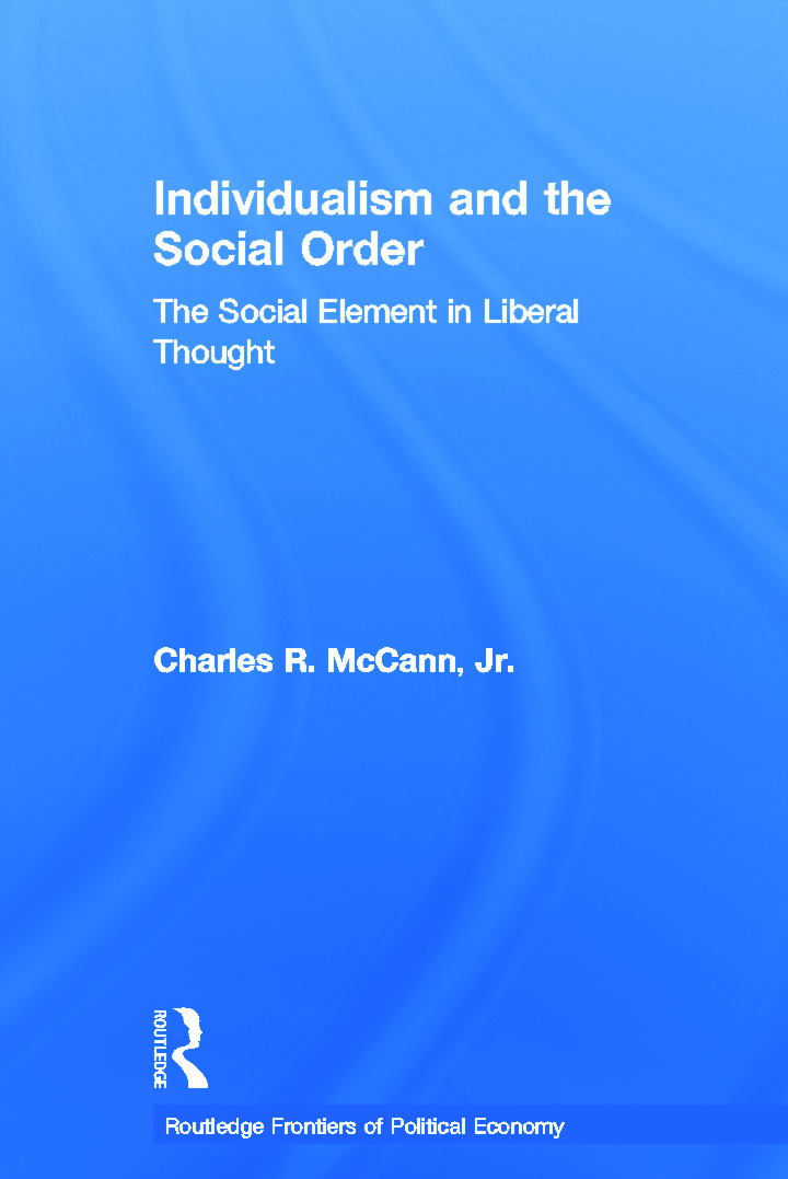 Individualism and the Social Order: The Social Element in Liberal Thought, 1st Edition (Paperback) book cover