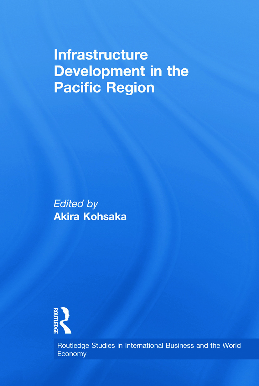 Infrastructure Development in the Pacific Region: 1st Edition (Paperback) book cover