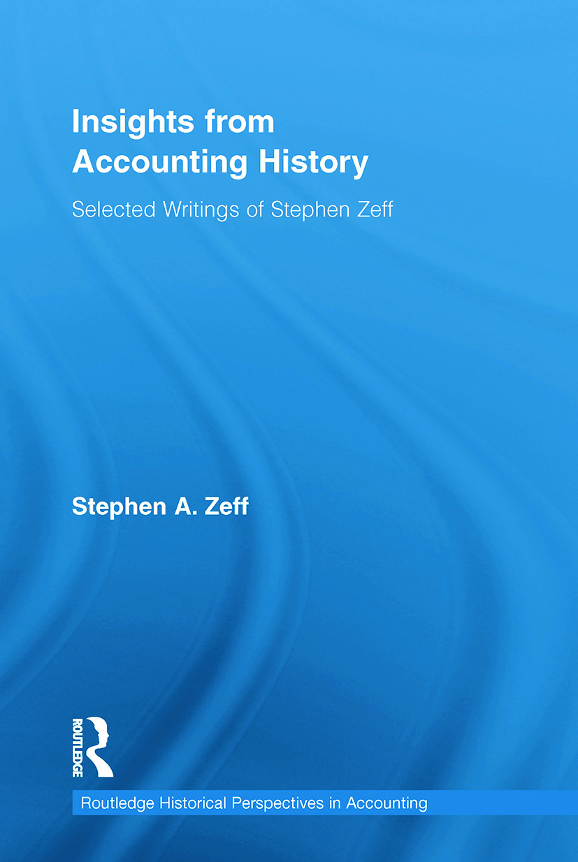 Insights from Accounting History: Selected Writings of Stephen Zeff (Paperback) book cover