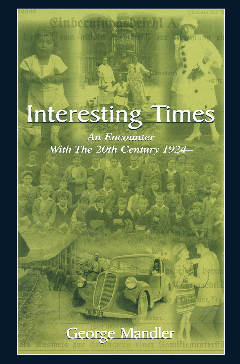 Interesting Times: An Encounter With the 20th Century 1924-, 1st Edition (Paperback) book cover
