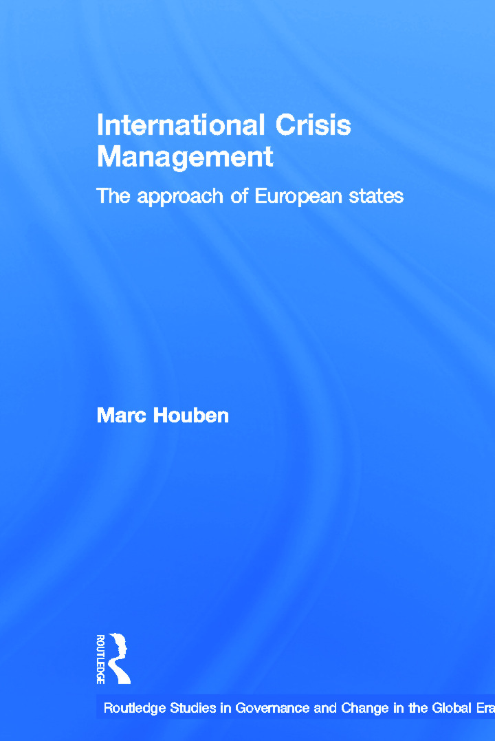 International Crisis Management: The Approach of European States book cover