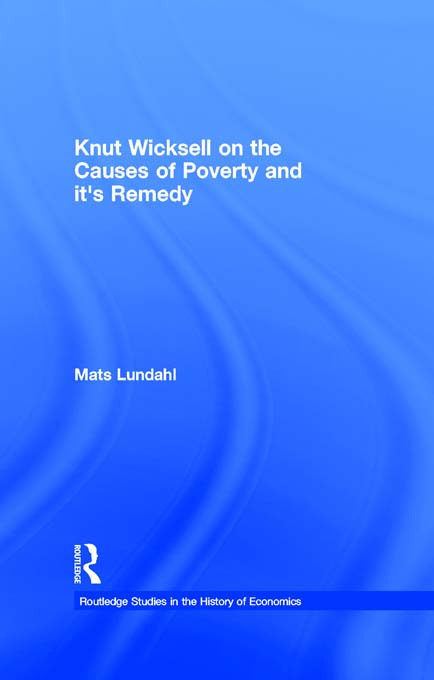 Knut Wicksell on the Causes of Poverty and its Remedy (Paperback) book cover