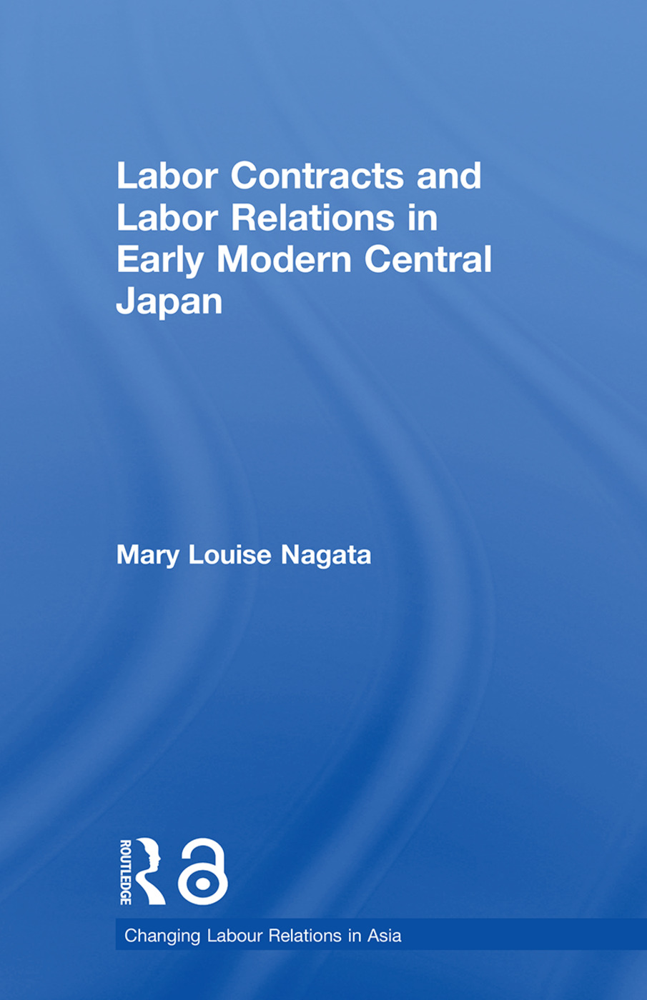 Labour Contracts and Labour Relations in Early Modern Central Japan (Paperback) book cover